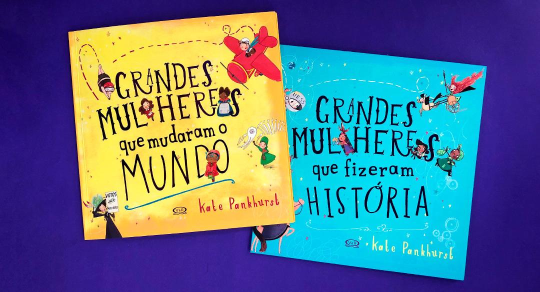 Coleção de livros homenageia grandes mulheres da história